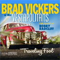Click To Visit Brad Vickers & His Vestapolitans
