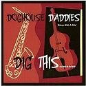 Doghouse Daddies