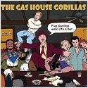 Gashouse Gorillas