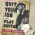 Quit Your Job - Play Guitar