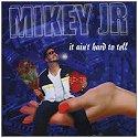 Mikey Jr.