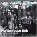 Porterhouse Bob CD Review